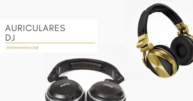 auriculares y cascos para dj